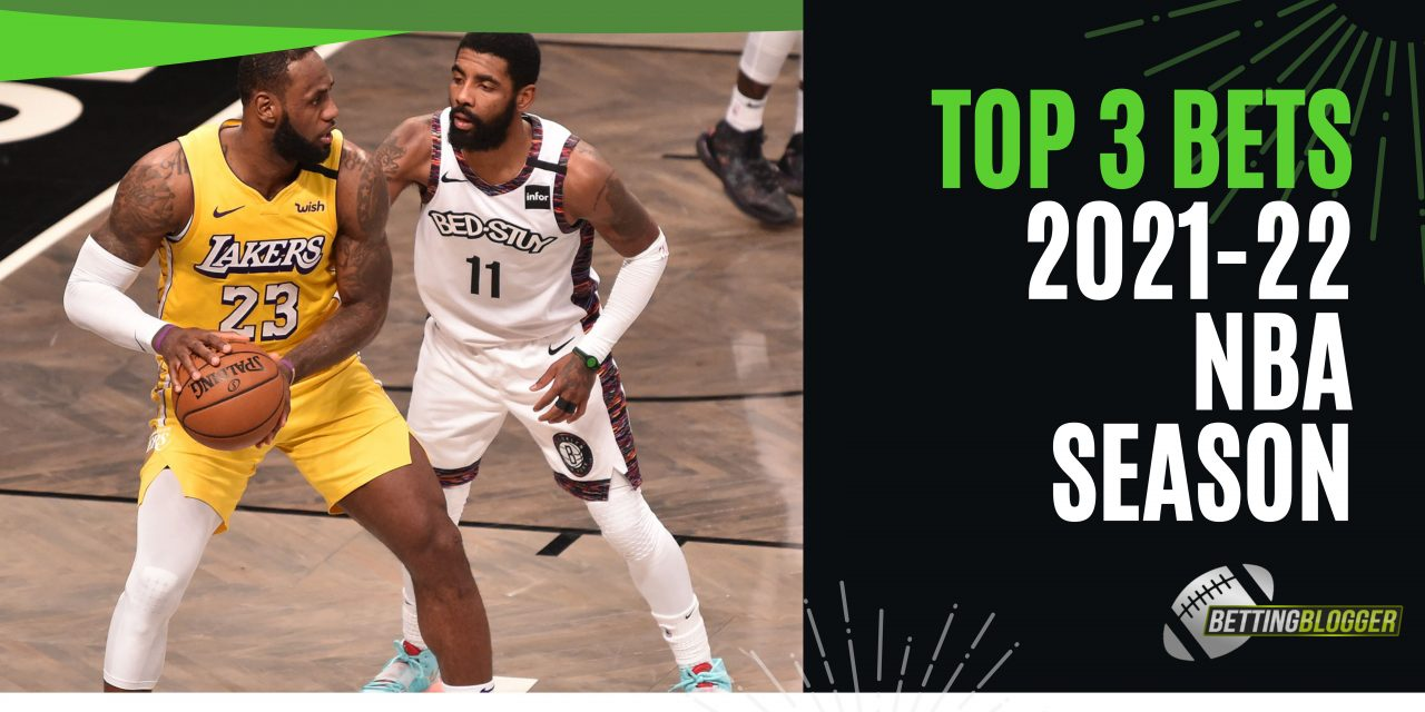 Top 3 Bets for the 2021-22 NBA Season