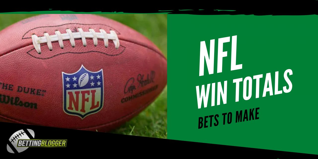 NFL Win Total Bets to Make