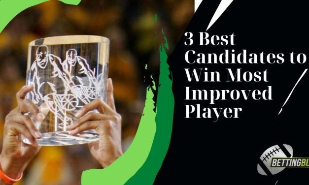 3 Best Candidates to Win Most Improved Player