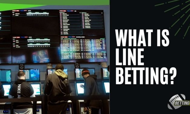 What is Line Betting?