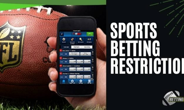 Common Sports Betting Restrictions You Must Know