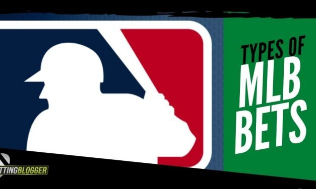 Types of MLB Bets   All You Need to Know